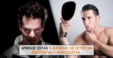 5 maneras de detectar psicópatas y narcisistas