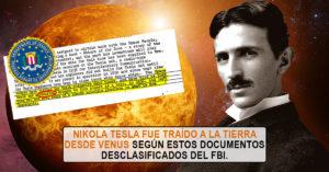 Nikola Tesla fue traído a la Tierra desde Venus según documento del FBI